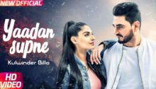 Yaadan Supne Lyrics by Kulwinder Billa