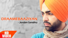 Draamebaaziyan Lyrics by Jordan Sandhu