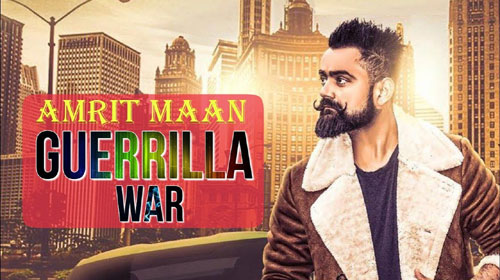 Guerrilla War Lyrics by Amrit Maan