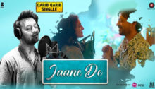 Jaane De Lyrics from Qarib Qarib Single