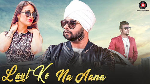 Laut Ke Na Aana Lyrics by Ramji Gulati