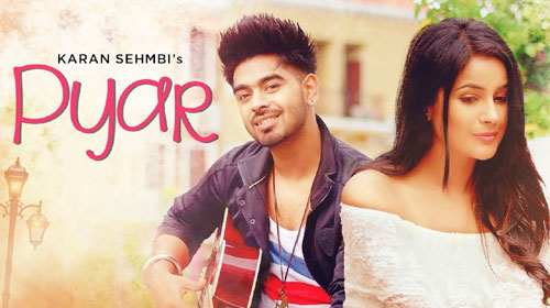 Pyar Lyrics by Karan Sehmbi, Tanishq Kaur