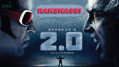 Rakshassi Lyrics from 2.0 - Robot 2