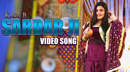 Sardar Ji Lyrics by Kaur B of Dangar Doctor Jelly