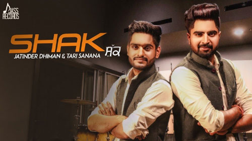 Shak Lyrics by Jatinder Dhiman, Tari Sanana