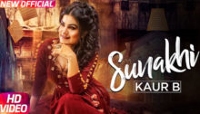 Sunakhi Lyrics by Kaur B