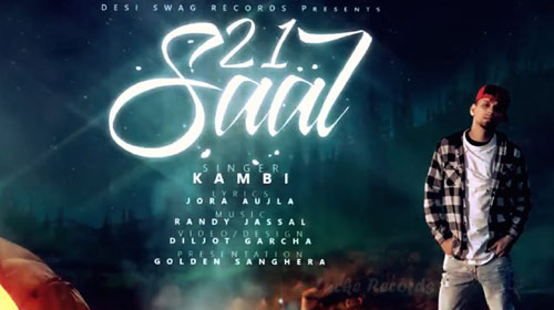 21 Saal Lyrics by Kambi Rajpuria