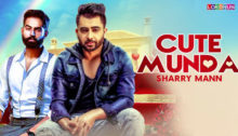Cute Munda Lyrics by Sharry Mann
