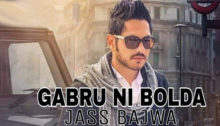 Gabru Ni Bolda Lyrics by Jass Bajwa