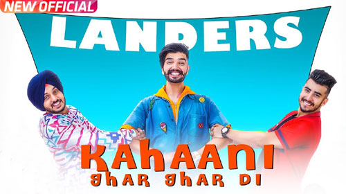 Kahani Ghar Ghar Di Lyrics by The Landers