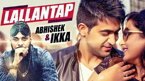 Lallantap Lyrics by Ikka, Abhishek Kumar