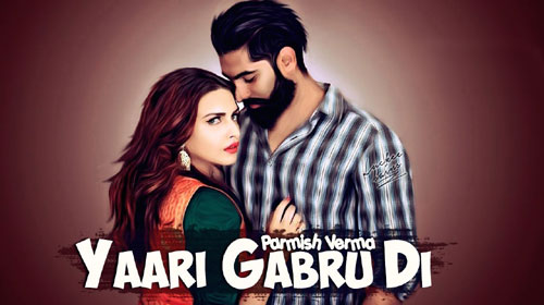 Yaari Gabru Di Lyrics by Honey Uppal ft Parmish Verma
