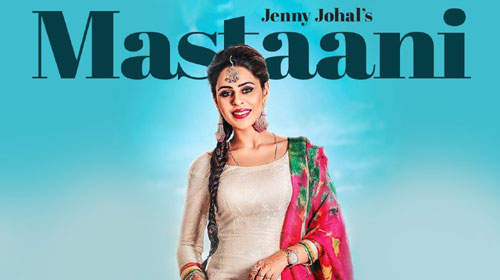 Mastaani Lyrics by Jenny Johal