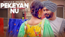 Pekeyan Nu Lyrics by Roshan Prince