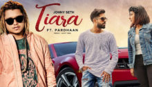 Tiara Lyrics by Johny Seth ft Pardhaan