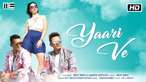 Yaari Ve Lyrics by Meet Bros, Prakriti Kakar