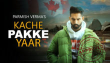 Kache Pakke Yaar Lyrics by Parmish Verma