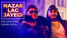 Nazar Lag Jayegi Lyrics by Millind Gaba