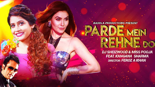 Parde Mein Rehne Do Lyrics by Miss Pooja, DJ Sheizwood