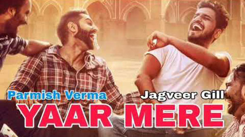 Yaar Mere Lyrics by Jagveer Gill, Parmish Verma