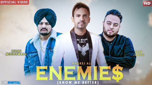 Enemies Lyrics by Angrej Ali