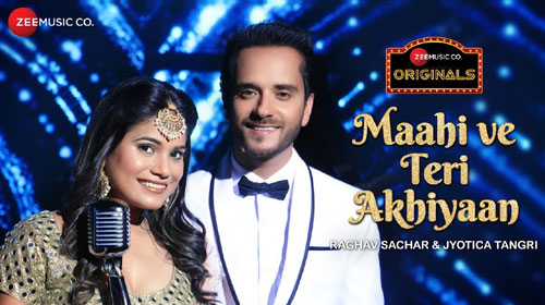 Maahi Ve Teri Akhiyaan Lyrics by Raghav Sachar