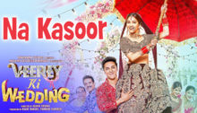 Na Kasoor Lyrics from Veerey Ki Wedding