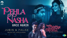 Pehla Nasha Once Again Lyrics by Jubin Nautiyal