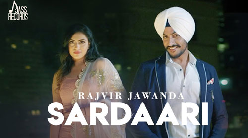 Sardaari Lyrics by Rajvir Jawanda