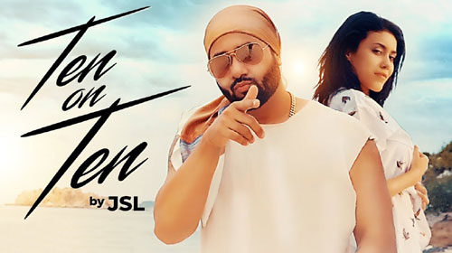 Ten On Ten Lyrics by JSL Singh