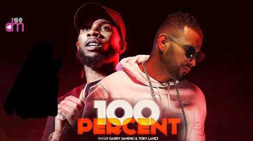 100 Percent Lyrics by Garry Sandhu