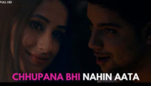Chhupana Bhi Nahin Aata Lyrics by Siddharth Slathia