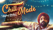 Chill Mode Lyrics by Dilpreet Dhillon