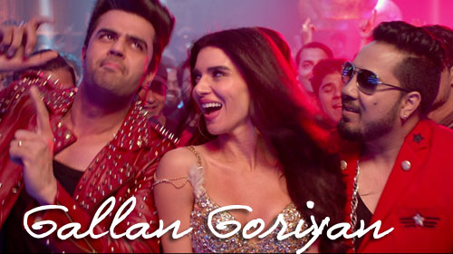 Gallan Goriyan Lyrics by Mika Singh, Kanika Kapoor