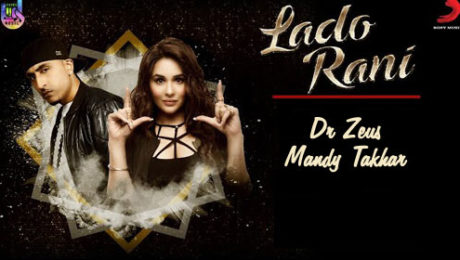 Lado Rani Lyrics by Dr Zeus