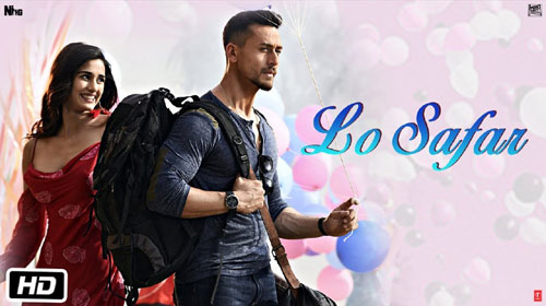 Lo Safar Lyrics from Baaghi 2