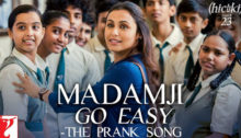 Madamji Go Easy Lyrics from Hichki