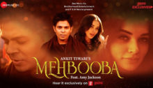 Mehbooba Lyrics by Ankit Tiwari