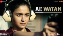Ae Watan Lyrics from Raazi