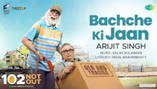 Bachche Ki Jaan Lyrics from 102 Not Out