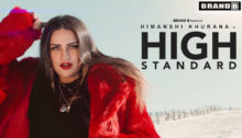 High Standard Lyrics by Himanshi Khurana
