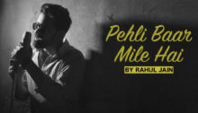 Pehli Baar Mile Hain Lyrics by Rahul Jain