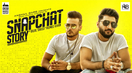 Snapchat Story Lyrics by Bilal Saeed