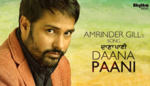 Daana Paani Lyrics by Amrinder Gill