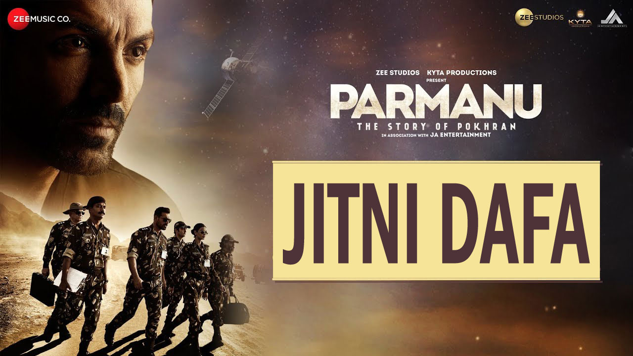 Jitni Dafa Lyrics from Parmanu