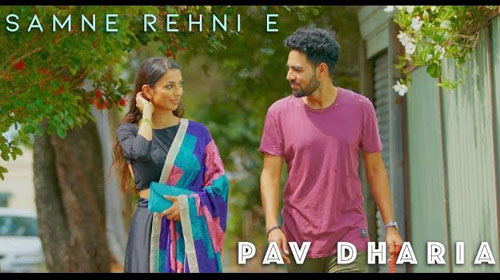 Samne Rehni E Lyrics by Pav Dharia