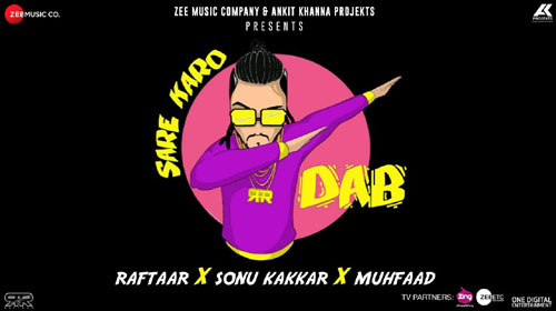 Sare Karo Dab Lyrics by Raftaar