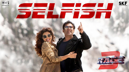 Selfish Lyrics from Race 3
