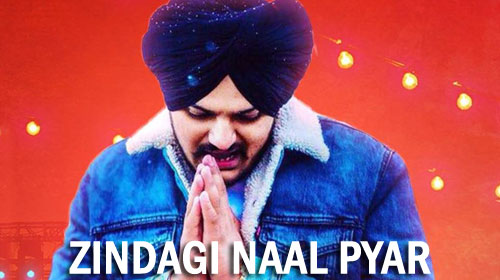 Zindagi Naal Pyar Lyrics by Sidhu Moose Wala
