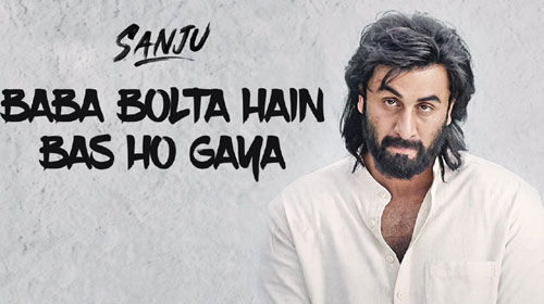 Baba Bolta Hain Bas Ho Gaya Lyrics from Sanju